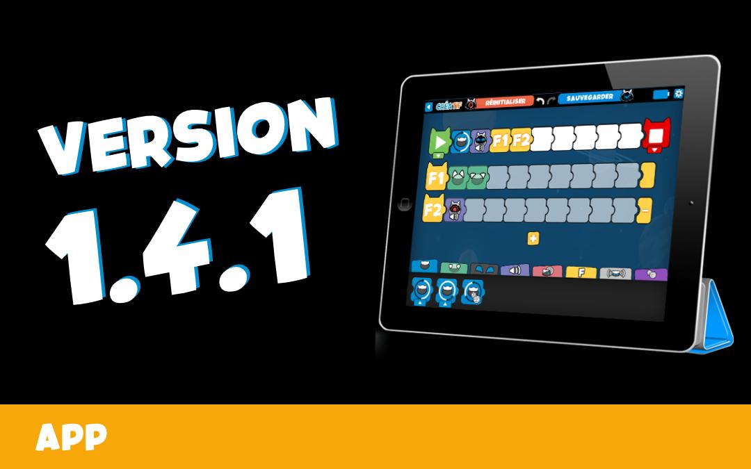 🤖 MAJ V1.4.1 : Résolution des bugs Android et iOS